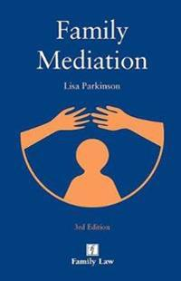 Family Mediation: 3rd Edition
