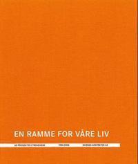 En ramme for våre liv - Svein Skibnes, Helge Solberg pdf epub