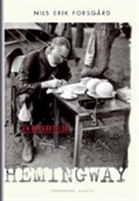 Hemingway : en betraktelse