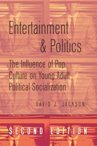 Entertainment and Politics