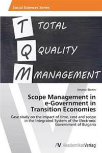 Scope Management in E-Government in Transition Economies
