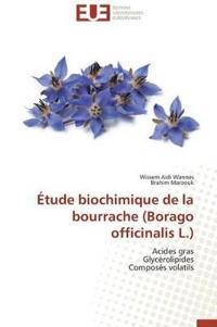 A0/00tude Biochimique de La Bourrache (Borago Officinalis L.)