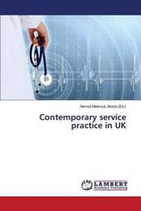 Contemporary Service Practice in UK