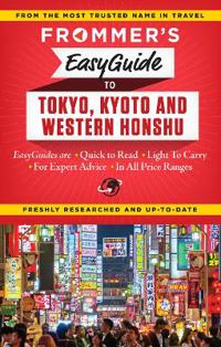 Frommer's Easyguide to Tokyo, Kyoto & Western Honshu