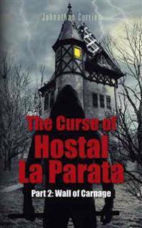 The Curse of Hostal La Parata