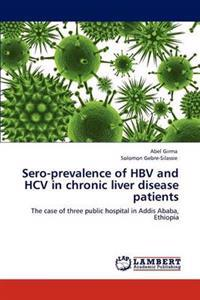 Sero-Prevalence of Hbv and Hcv in Chronic Liver Disease Patients