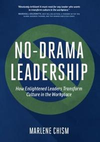 No-Drama Leadership
