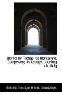Works of Michael De Montaigne