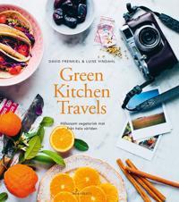 Green kitchen travels : hälsosam vegetarisk mat från hela världen