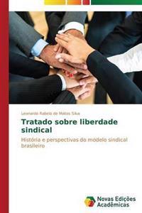 Tratado Sobre Liberdade Sindical