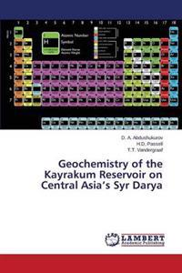 Geochemistry of the Kayrakum Reservoir on Central Asia's Syr Darya
