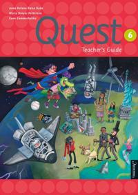 Quest 6; teacher's guide - Anne Helene Røise Bade, Maria Dreyer Pettersen, Kumi Tømmerbakke | Ridgeroadrun.org