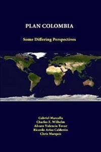 Plan Colombia: Some Differing Perspectives