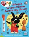 Bing's Wipe Clean Activity Book