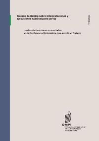 Tratado de Beijing Sobre Interpretaciones y Ejecuciones Audiovisuales