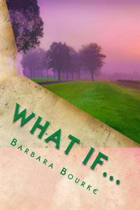 What If: Is Our Life a Series of Random Encounters or Divine Intervention