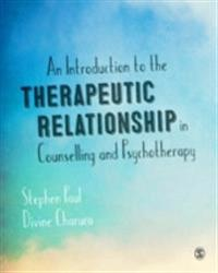 Introduction to the Therapeutic Relationship in Counselling and Psychotherapy