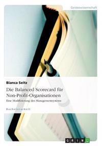 Die Balanced Scorecard Fur Non-Profit-Organisationen