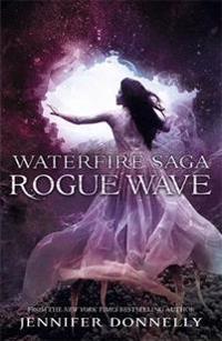 Waterfire saga: rogue wave - book 2