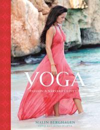 Yoga : passion och närvaro i livet