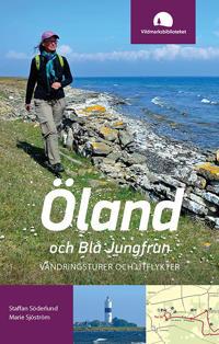 Öland och Blå Jungfrun : vandringsturer och utflykter