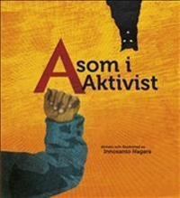 A som i Aktivist