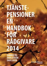 Tjänstepensioner : en handbok för rådgivare 2014