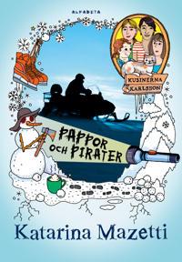 Kusinerna Karlsson : Pappor och pirater