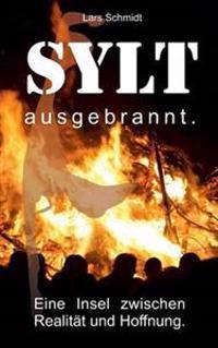 SYLT ausgebrannt.