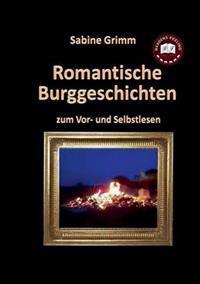 Romantische Burggeschichten