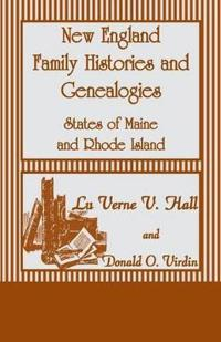 New England Family Histories and Genealogies