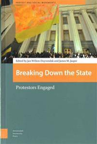 Breaking down the state - protestors engaged