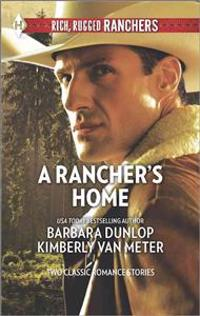 A Rancher's Home: A Cowboy Comes Home\Kids on the Doorstep