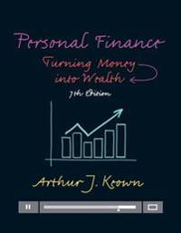 Personal Finance: Turning Money Into Wealth Plus Mylab Finance with Pearson Etext -- Access Card Package