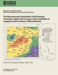 The Massachusetts Sustainable-Yield Estimator: A Decision-Support Tool to Assess Water Availability at Ungaged Stream Locations in Massachusetts