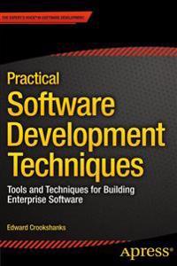 Practical Software Development Techniques