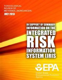 Toxicological Review of Methanol (Noncancer) (Cas No. 67-56-1) in Support of Summary Information on the Integrated Risk Information System (Iris)