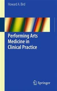 Performing Arts Medicine in Clinical Practice