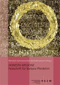 Honesta Missione: Festschrift Fur Barbara Pferdehirt
