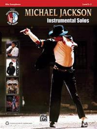 Michael Jackson Instrumental Solos, Alto Saxophone: Level 2-3 [With CD (Audio)]