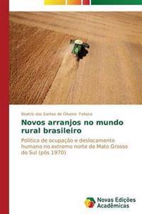 Novos Arranjos No Mundo Rural Brasileiro