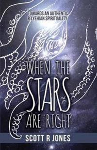 When the Stars Are Right