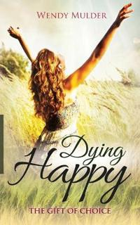 Dying Happy