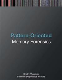 Pattern-Oriented Memory Forensics