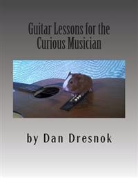 Guitar Lessons for the Curious Musician