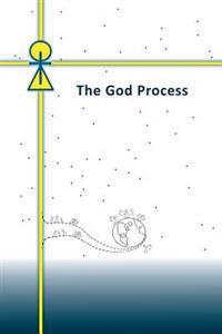 The God Process