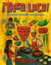 ¡Taco Loco! : Mexikansk gatumat från grunden