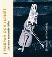 Harpan och järnet : järnbrukens musik under 500 år