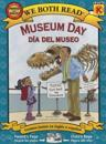 Museum Day/Dia del Museo: Spanish/English Bilingual Edition