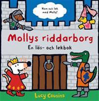 Mollys riddarborg : en läs- och lekbok